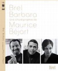 Cover Brel / Barbara - Une chorégraphie de Maurice Béjart [DVD]